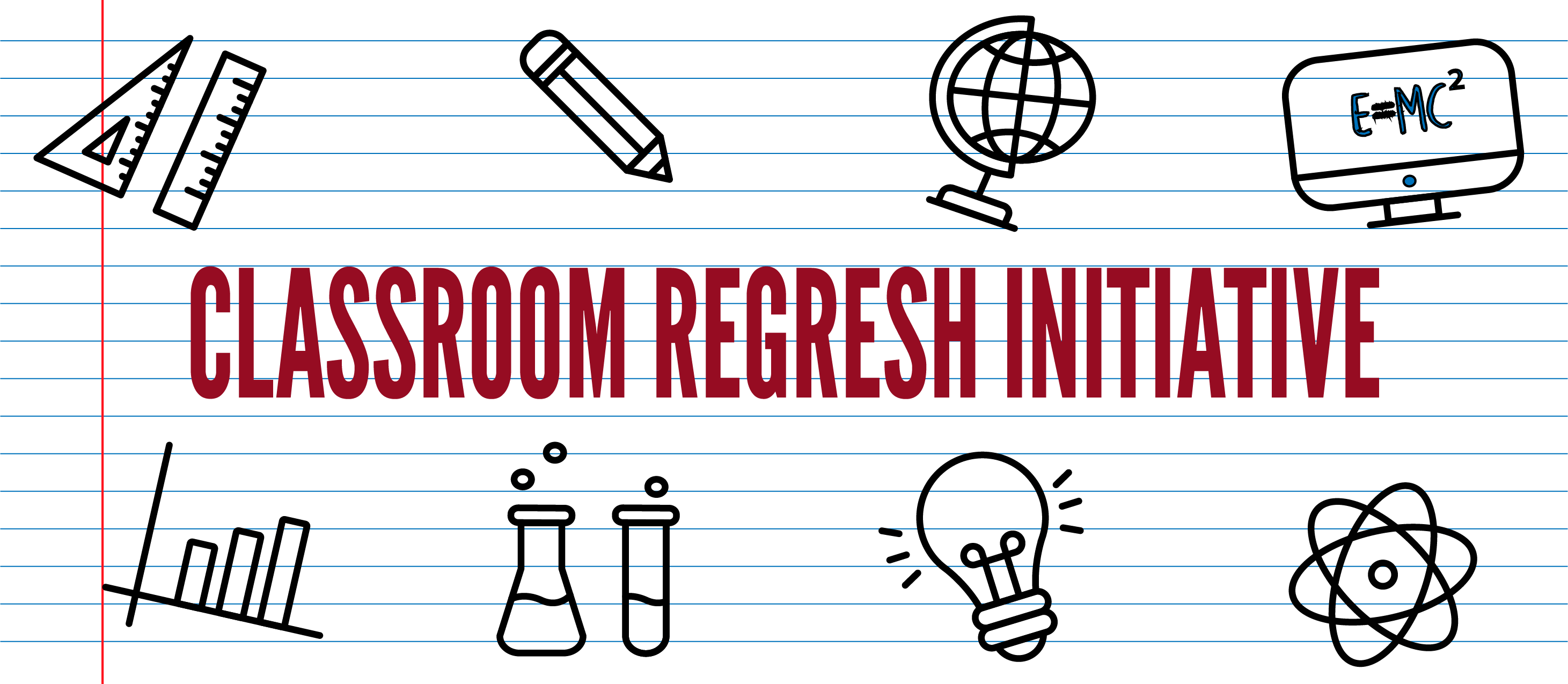 Classroom Refresh Initiative
