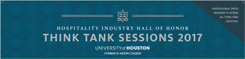 Think Tank Sessions 2017 - University of Houston