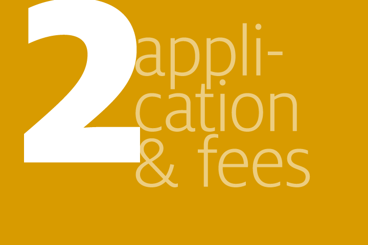 step 2: application and fees