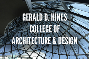 Gerald D. Hines College of Architecture and Design
