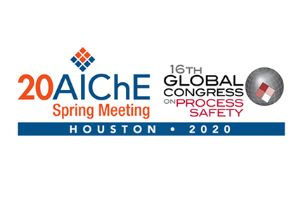 2020 AIChE Spring Meeting and 16th Global Congress on Process Safety