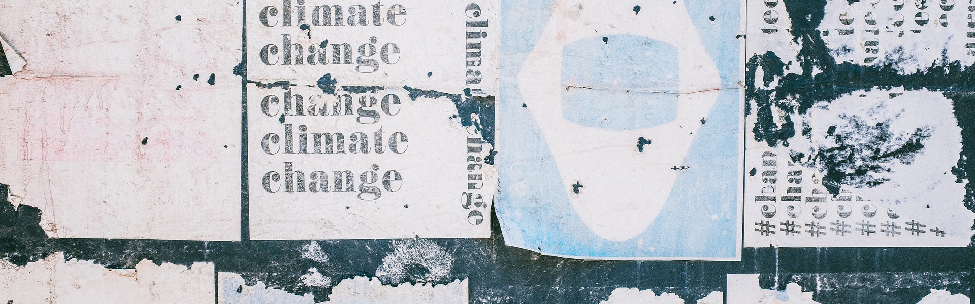 Poster wall of Change Climate sun-bleached posters
